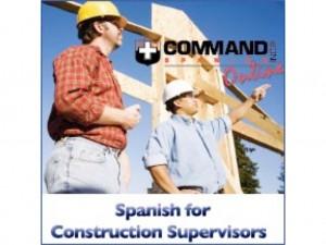 Command Spanish Construction Supervisors